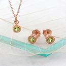 Rose Gold Birthstone Peridot Jewellery Gift Set