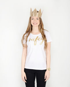 'Wifey' Glitter T Shirt - women's fashion