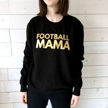 'Football Mama' Sporty Mum Sweatshirt
