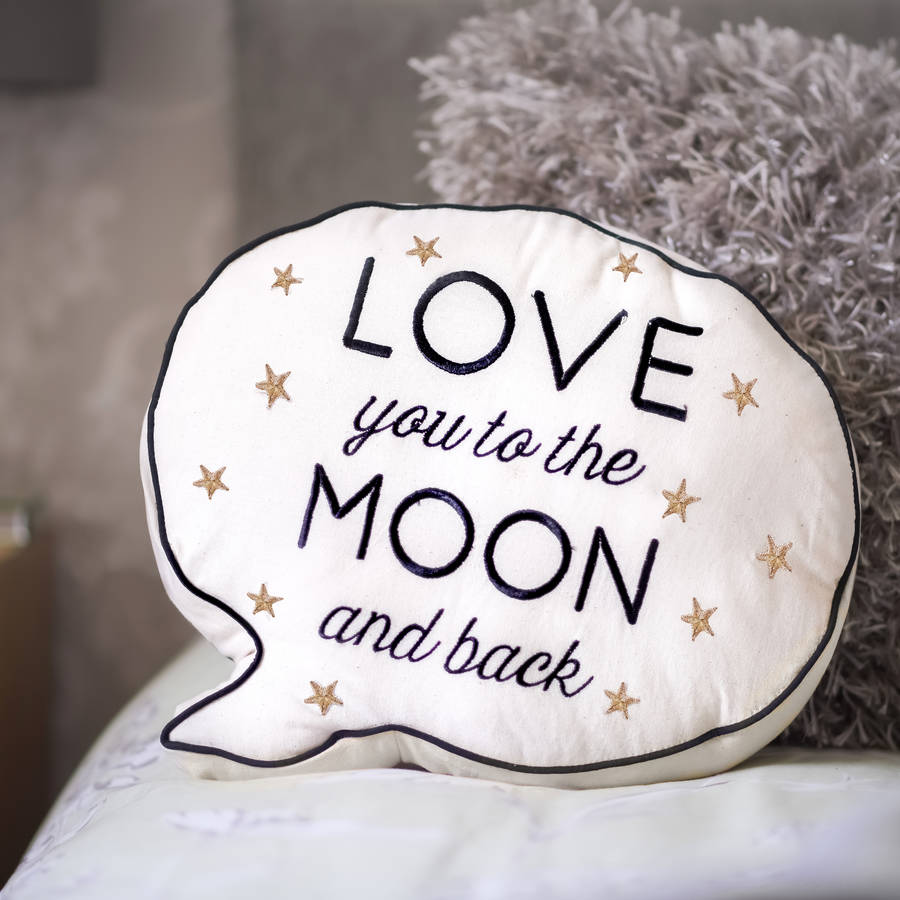 39 love you to the moon and back 39 speech bubble cushion by. Black Bedroom Furniture Sets. Home Design Ideas