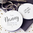 This Nanny Belongs To… Personalised Message Keyring