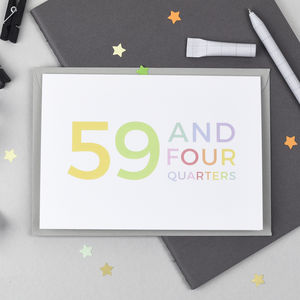 60th Birthday Card '59 And Four Quarters' - 60th birthday cards