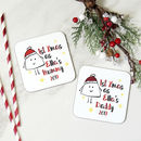 Personalised Set 1st Christmas Mummy And Daddy Coasters