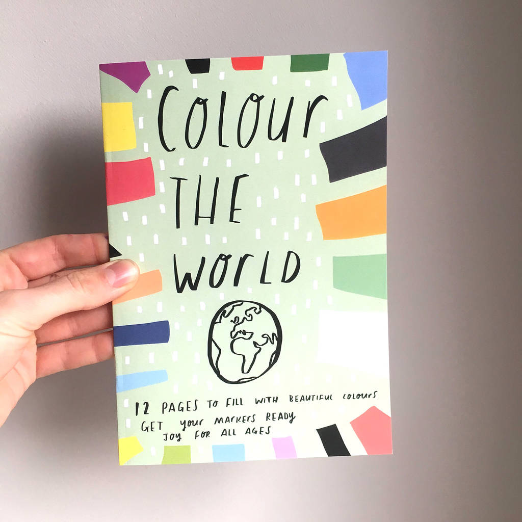 Colour The World Colouring Book For All Ages
