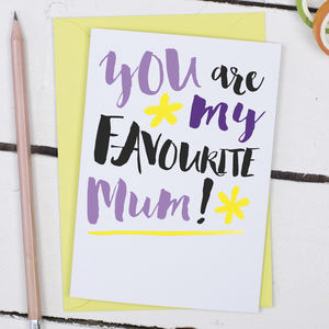 Favourite Mum, Funny Mother's Day Card