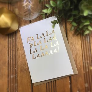Fa La La La Gold Foiled Christmas Card - cards & wrap