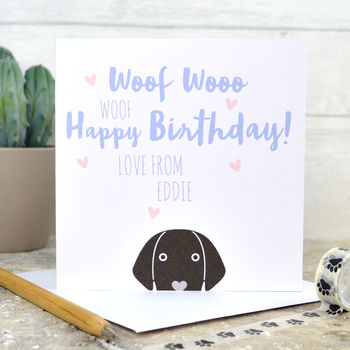 Personalised 'Happy Birthday From The Dog' Card