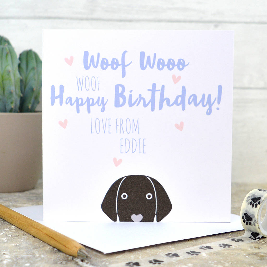 Personalised Happy Birthday From The Dog Card