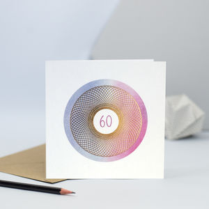 Spirograph 60th Birthday Card - special age birthday cards