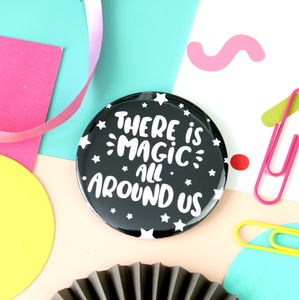Magic All Around Badge, Key Ring Or Mirror