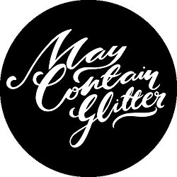 May Contain Glitter