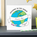Personalised Welcome To The World Card