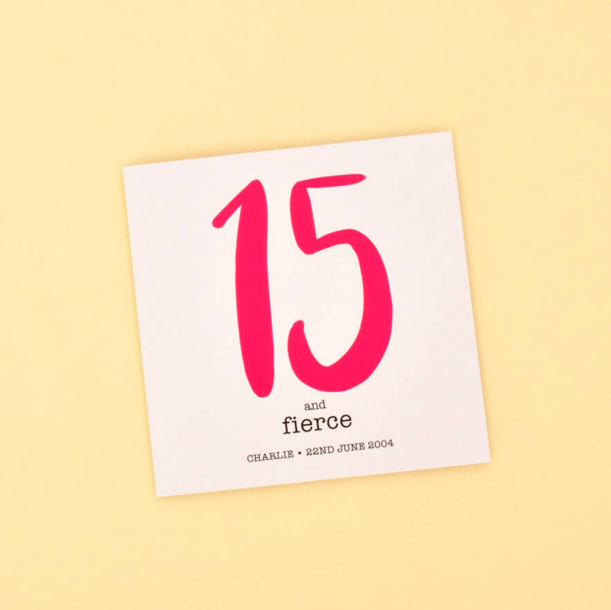 15 And Fierce Personalised Birthday Card With Name Date Of Birth