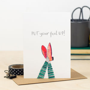 'Put Your Feet Up' Card - mother's day cards
