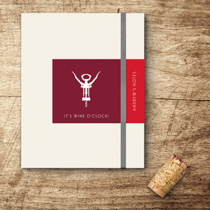 It's Wine O'clock! Personalised Wine Notebook