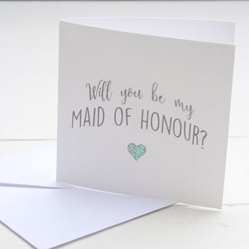 Will You Be My Maid Of Honour Card