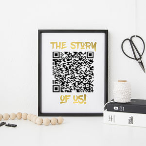 Personalised The Story Of Us Qr Code Print