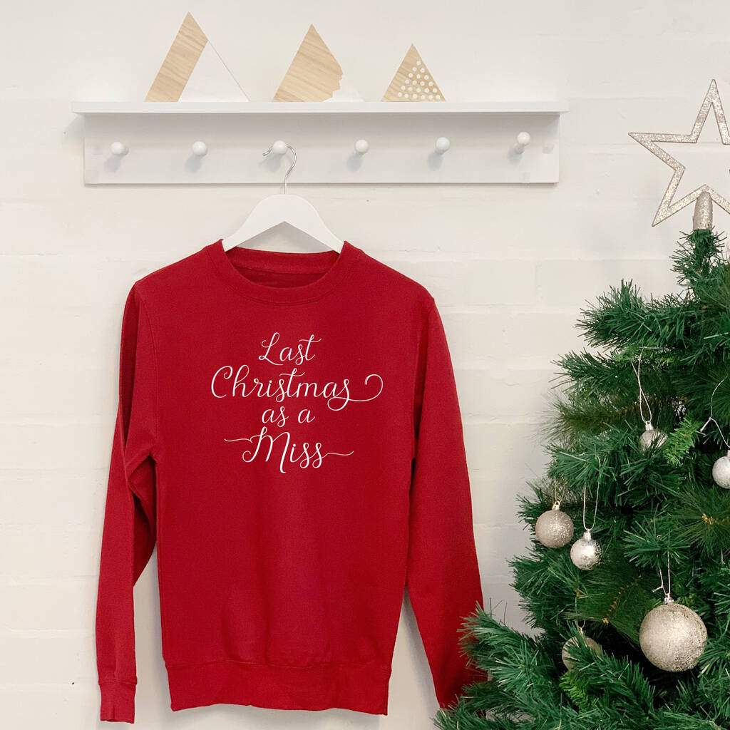 Last Christmas As A Miss 2020 Wedding Christmas Jumper: Last Christmas As A Miss Script Christmas Jumper By