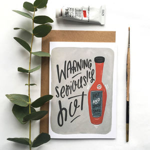 'Seriously Hot' Funny Love/Romance Card - original valentine's cards