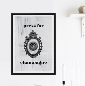 'Press For Champagne' Print - food & drink prints