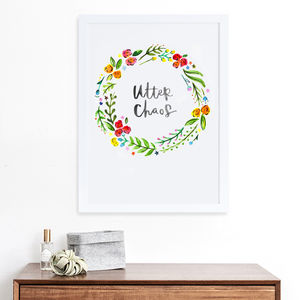 Utter Chaos Hand Lettered Wreath Print
