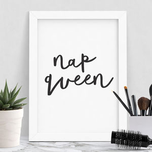 'Nap Queen' Typography Print - gifts for her