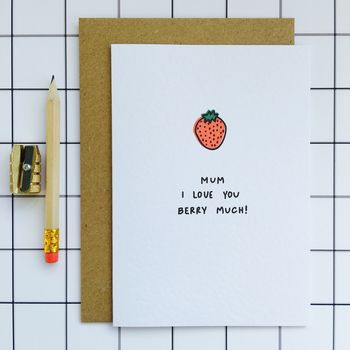'Mum I Love You Berry Much' Card