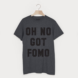 Oh No Got Fomo Men's Slogan T Shirt - Mens T-shirts & vests