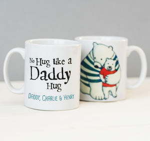 Personalised Daddy Hugs Mug - best gifts for fathers