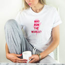 Who Run The World Personalised Pyjama Set