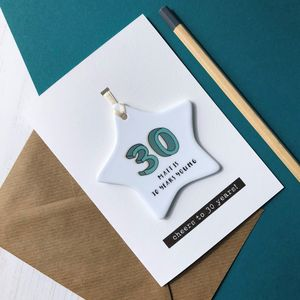 30th Birthday Card With Ceramic Star Ornament Keepsake - 30th birthday cards