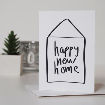Happy New Home Hand Lettered House Warming Card