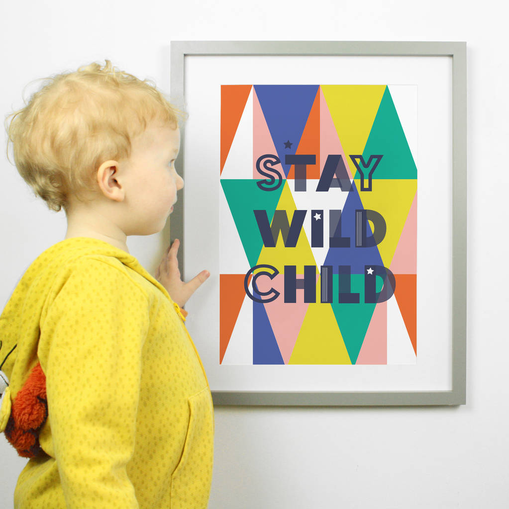 stay wild nursery typography colourful art print by paper joy ...
