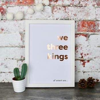 Christmas We Three Kings Copper Foiled Typography Print