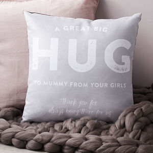 Personalised Hug 'From Me To You' Faux Suede Cushion - mum loves home sweet home