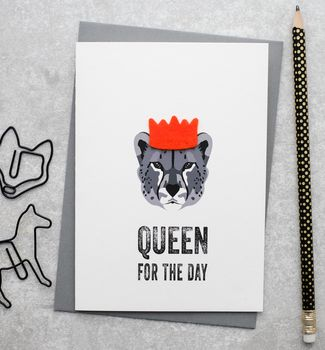 Queen For The Day Mother's Day Card With Felt
