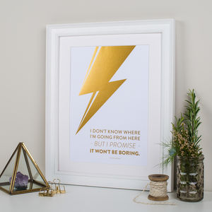 David Bowie Quote Metallic Gold Foil Print - music