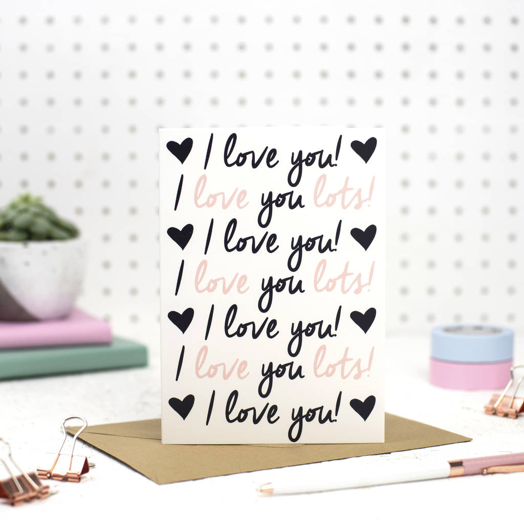 'I Love You Lots' Anniversary Card