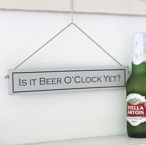 'It's Beer O'clock' Hand Painted Wooden Sign - typography