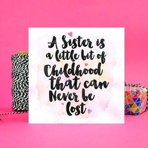 Sister Childhood Quote Card - birthday cards