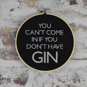 You Can't Come In If You Don't Have Gin Art