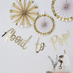 Gold Foiled About To Pop Baby Shower Backdrop Bunting