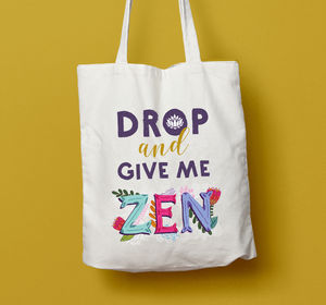 Drop And Give Me Zen Tote Gym Yoga Bag