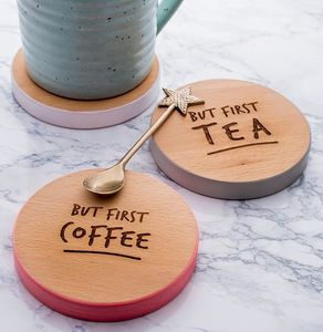 'But First Coffee' Coloured Wooden Coaster - for friends