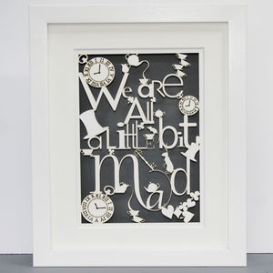 We Are All Mad Paper Cut Wall Art