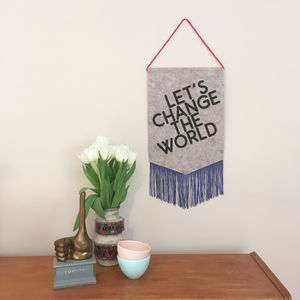 'Let's Change The World' Wall Hanging - mixed media & collage