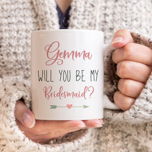 Be My Bridesmaid/Maid Of Honour Gift Mug