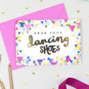 'Grab Your Dancing Shoes!' Birthday Confetti Card