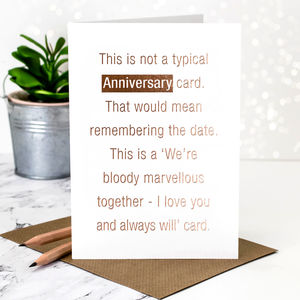 Anniversary Card 'Not A Typical' In Rose Gold Foil - wedding, engagement & anniversary cards