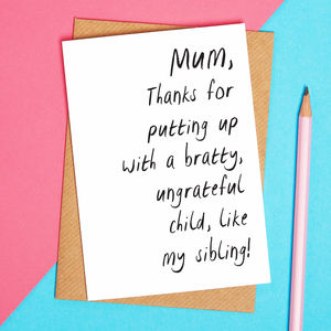 Mum Thank You Card And Sorry For My Sibling - winter sale